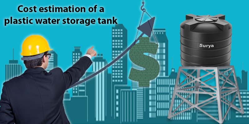 Cost estimation of a plastic water storage tank