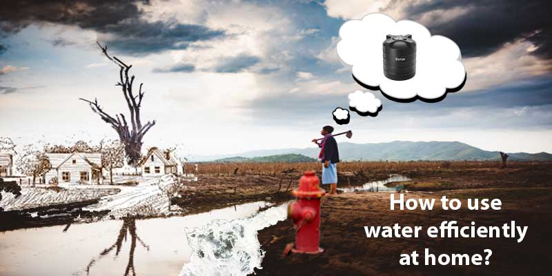 How to use water efficiently at home?
